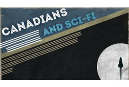 Canadians and Sci-Fi