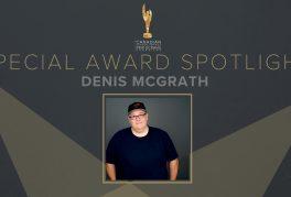 Special Award Spotlight: Denis McGrath