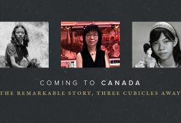 Coming to Canada: The Remarkable Story, Three Cubicles Away