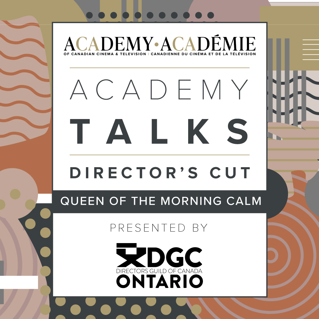 Academy Talks: Director's Cut | Queen of the Morning Calm