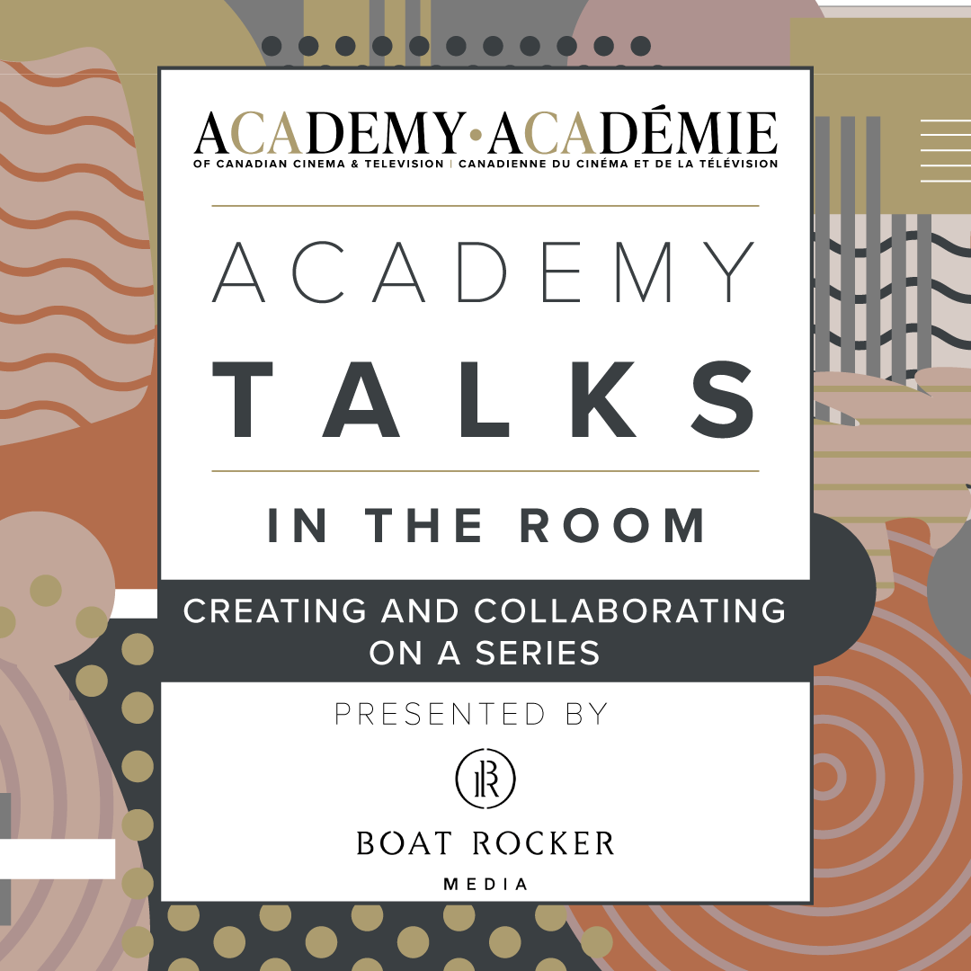 Academy Talks: In the Room | Creating and Collaborating on a Series