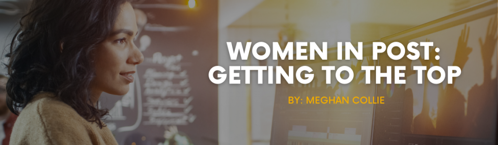 Women in Post: Getting to the Top