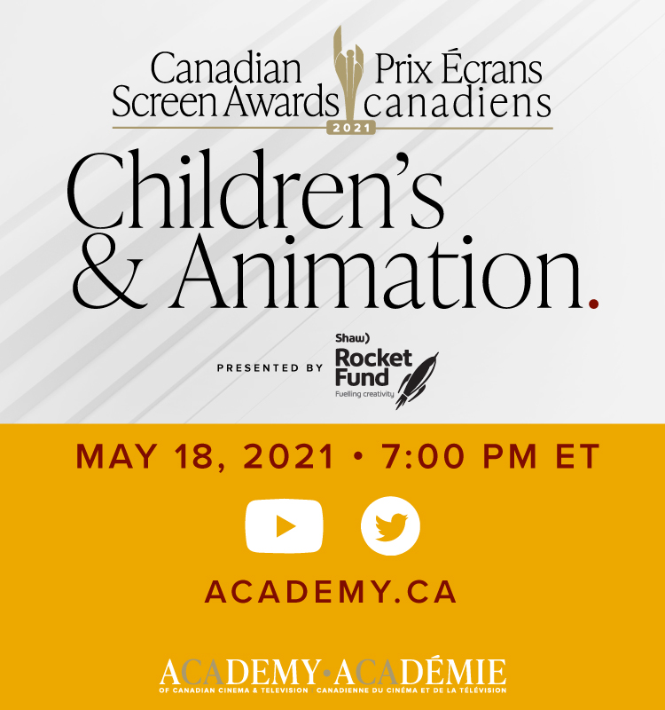 Canadian Screen Awards - Children's & Animation, Presented by Shaw Rocket Fund