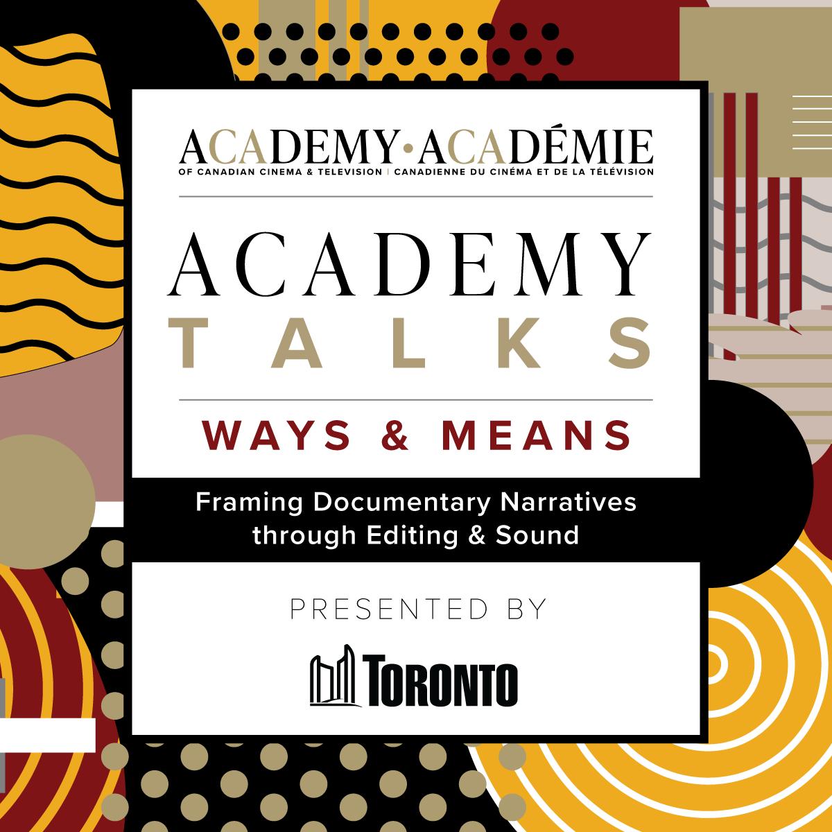 Academy Talks: Ways & Means | Framing Documentary Narratives through Editing & Sound